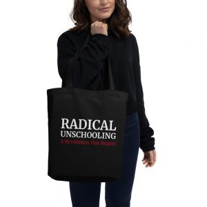 Black Eco Tote Bag – Radical Unschooling