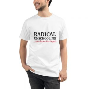 Organic White T-Shirt – Radical Unschooling