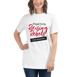 Organic Unisex White T-Shirt – Raising Rebels